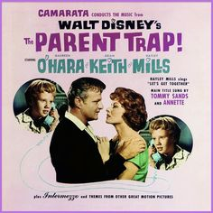 """The Parent Trap"" (1961, Buena Vista).  Music from the original movie soundtrack.  Songs sung by Hayley Mills, Tommy Sands and Annette Funicello.  (See: http://www.youtube.com/watch?v=N8Lt5XSPsUI and http://www.youtube.com/watch?v=PxtyAC59AeE)"