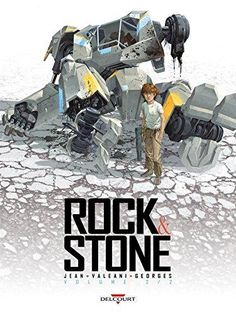 Buy Rock & Stone by Nicolas Jean, Yann Valeani and Read this Book on Kobo's Free Apps. Discover Kobo's Vast Collection of Ebooks and Audiobooks Today - Over 4 Million Titles! Character Concept, Concept Art, Science Fiction, Fighting Robots, Ligne Claire, Story Arc, Marvel Dc Comics, Dark Horse, Rock