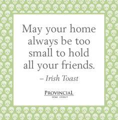 Irish Sayings | an Irish toast - cute for a house warming card!