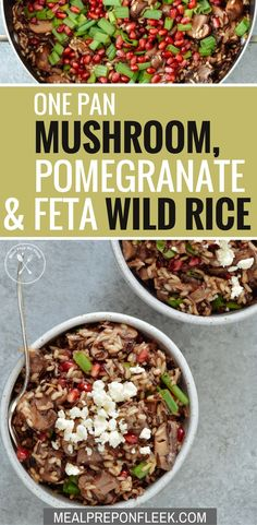 Little work. One Pan Mushroom, Pomegranate & Feta Wild Rice combines hearty criminology mushrooms with sweet pomegranate seeds and wild rice. Lunch Meal Prep, Meal Prep Bowls, Healthy Meal Prep, Dinner Meal, Quick Dinner Recipes, Side Recipes, Appetizer Recipes, Stuffed Mushrooms