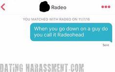 Radiohead  #DatingHarassment #Tinder
