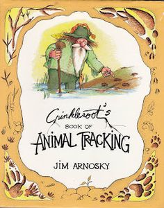 Crinkleroot's Book of Animal Tracking