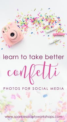 Learn to Take Better Confetti Photos for Social Media - The Confetti Bar Photography Workshops, Photography Tutorials, Photography Ideas, Pink Photography, Shutter Photography, Indoor Photography, Photography Lessons, Mobile Photography, Amazing Photography