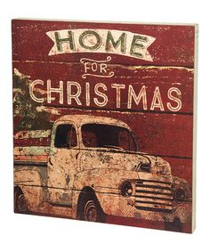 Add a rustic touch to your holiday decor with a weathered box sign that warms the heart and charms any wall, shelf or side table. Primitives By Kathy 'Home For Christmas' Box Sign. Christmas Time Is Here, Christmas Truck, Noel Christmas, Primitive Christmas, Christmas Signs, Country Christmas, Christmas Projects, Winter Christmas, Vintage Christmas
