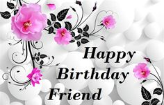 Lovely & Beautiful Happy Birthday Friend Images 2017