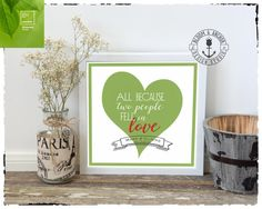 Pantone Greenery, Valentines, Wedding printable, anniversary gift for her, printable signs, all because, pantone, for wife, for friend