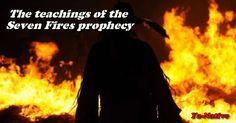 Originally, the prophecies were given by eight prophets in seven different time periods. According to oral tradition, all Algonquian nations located in the Wabanaki heard the first prophet Native American Spirituality, Native American Quotes, Indian Quotes, My Heritage, Great Lakes, First Nations, American Indians, Magick, Blessings