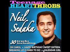 Neil Sedaka - Teenage Heart Throbs - Neil Sedaka (Music Memories) [Full Album] - YouTube