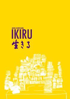 Ikiru Poster   Directed by Akira Kurosawa