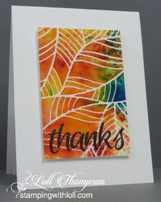 Hi everyone. I had fun using this beautiful leaf stencil with Brushos. I used a combination of autumn colours (yellow, orange and red) ...
