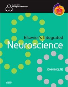 Elsevier's Integrated Neuroscience 1st Edition (2007) [PDF]