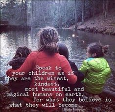 I adore this! I tell my kids positive things about themselves daily. They are most kind hearted, sweetest kids you will ever meet.