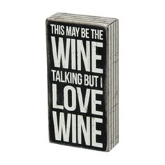 Primitives by Kathy 'Cleaning Fairy' Box Sign Sign Quotes, Cute Quotes, Funny Quotes, Awesome Quotes, Wine Lovers, Fairy Box, Box Signs, Wine Time, Pallet Signs