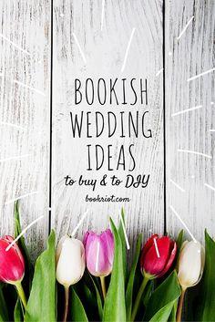 A Wedding by the Book: Details to Make the Perfect Literary Celebration #booklove #weddingidea #bride