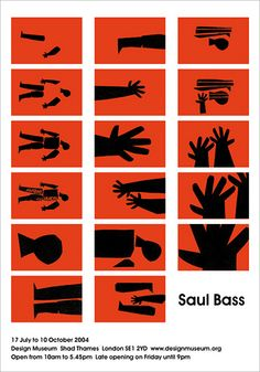 2004 poster for Saul Bass exhibition at the Design Museum by Jamie Morgan studio Graphic Design Posters, Graphic Design Illustration, Poster Designs, Poster Ideas, Graphic Designers, Saul Bass Posters, Posters Conception Graphique, Museum Poster, Plakat Design
