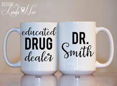 Personalized Pharmacist Coffee Mug, Educated Drug Dealer, Gift for Pharmacist, Funny Pharmacist Gift, Pharmacy School Gift Med School MSA127