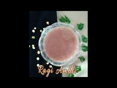 """Ragi  Ambli (Finger Millet Drink ) - YouTube  Hi Guys , Welcome to Easy Life :) """"Ragi Ambli"""" is one of the healthy drink especially for this summer. It is high in Protein Content, contains anti microbial properties, keeps you young,reduces pimples - as it cools the body, reduces bad cholesterol. Above all this its very simple to prepare :) :)  So now ,lets check out the ingredients :  Ragi/ Finger Millet Flour - 1 Cup Salt - 1/4 teaspoon (optional) Water - 1. 3 Liters"""