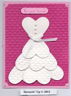Wedding or bridal shower card idea using heart-shaped punch, pearls and ribbon, to make a gown. -pinned onto Georganna Louise, Cards-Handmade Love Cards, Diy Cards, Wedding Shower Cards, Card Wedding, Diy Wedding, Rustic Wedding, Wedding Gifts, Punch Art Cards, Paper Punch Art