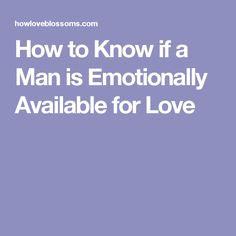 dating someone emotionally unavailable