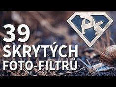 39 skrytých foto-filtrů [Photoshopové Orgie] - YouTube