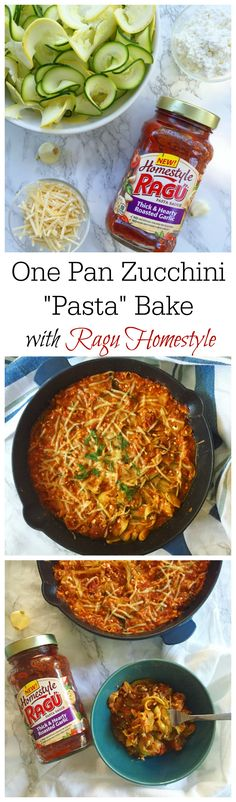 "One Pan Zucchini ""Pasta"" Bake with Ragu Homestyle"