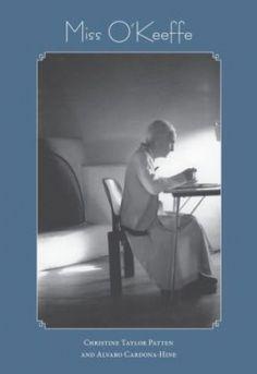 Miss O'Keeffe by Christine Taylor Patten, Alvaro Cardona-Hine