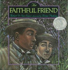 The Faithful Friend, 1996 Honor | Association for Library Service to Children (ALSC)
