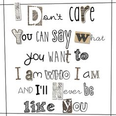 """Three Days Grace """"I don't care, you can say what you want to, I am who I am and I'll never be like you! Three Days Grace, Avenged Sevenfold, Care About You, You Gave Up, Music Quotes, Life Goals, Fun To Be One, Savior, Country Music"""