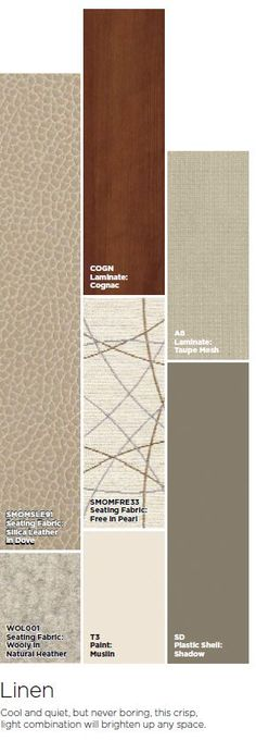 Linen - This palette is cool and quiet, but never boring. It provides a crisp, light combination that will brighten up any space.