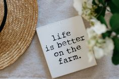 Life is better on the farm.