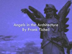 Angels in the Architecture By Frank Ticheli. Breath-taking, a little out there, and memorable