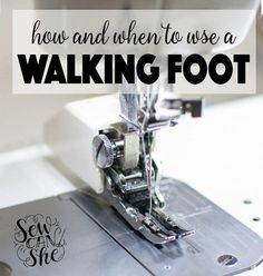 Sewing 201: How and When to Sew with a Walking Foot — SewCanShe | Free Daily Sewing Tutorials