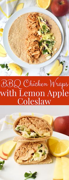 BBQ Chicken Wraps with Lemon Apple Coleslaw
