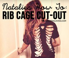 DIY fashion post: NATALIE'S HOW-TO: RIB CAGE CUT-OUT #swlfamily
