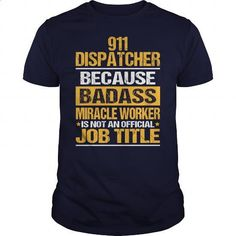 Awesome Tee For 911 Dispatcher - #womens #t shirt websites. BUY NOW => https://www.sunfrog.com/LifeStyle/Awesome-Tee-For-911-Dispatcher-134091843-Navy-Blue-Guys.html?id=60505