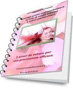 """Ebook gratis """"Consigli pratici per combattere la crisi di un centro estetico ed un salone di parrucchiere"""""""