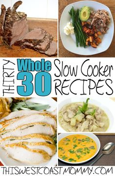 30 Whole 30 slow cooker recipes - gluten-free, dairy-free, and sugar-free. No grains, no artificial sweeteners, no legumes, no alcohol, no processed foods period.