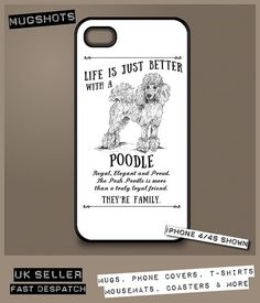 Life is just better with a... Poodle dog phone case cover for Apple iPhone 4 / 4S / 5 / 5S / 5 SE / 5C / 6 / 6 Plus / 7 / 7 Plus / Samsung Galaxy S3 / S4 / S5 / S6 / S6 Edge / S7 / S7 Edge / S8 A beautiful shabby chic inspired style phone case cover with vintage style lettering; Illustrated by Derbyshire Artist, Norma Gent. The snap on case is brand new and made of HARD plastic to protect the rear of your p...