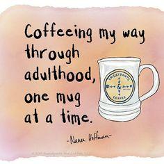 One mug at a time,via @sweatpantsandcoffee
