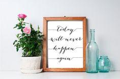 75% OFF SALE - 8x10 Printable, Inspirational Quote, Motivational Wall Decor, Wall Art, Home Decor, Printable Quote, Printable Art