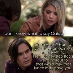 Caleb and Hanna PLL quote