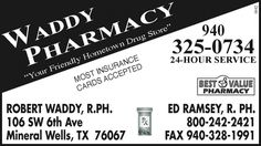 BEST VALUE PHARMACY    Your Friendly Hometown Drug Store    MOST INSURANCE CARDS ACCEPTED ... | Waddy Pharmacy - Mineral Wells, TX #texas #BreckenridgeTX #JacksboroTX #GrahamTX #shoplocal #localTX