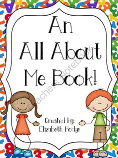 An All About Me Book! from Elizabeth Hodge on TeachersNotebook.com (27 pages)