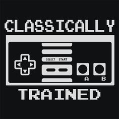 Classically Trained T-Shirt Funny Cheap Tees TextualTees.com - 1