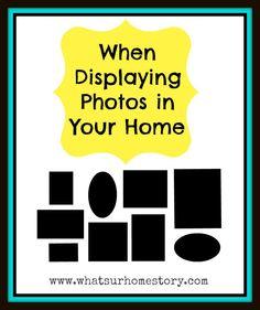 displaying photos tips, displaying family photos, decorating with personal photos