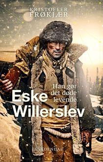 Eske Willerslev, han gør det døde levende.