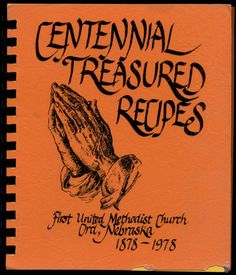 Centennial Treasured Recipes, 1978 - Mom Carson's Date Pudding, Date Loaf, Date Pudding #Recipe #Vintage #Church #Methodist  http://www.amazon.com/gp/product/B01MCYII4R/ref=cm_sw_r_tw_myi?m=A3FJDCC1SFO8CE