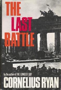 1945, The Battle of Berlin: Cornelius Ryan, The Last Battle (Simon & Schuster, 1966).