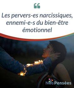 Les pervers-es narcissiques, ennemi-e-s du bien-être émotionnel  Pour les pervers-es #narcissiques, le mot le plus important est «je». Ces personnes ont besoin de sentir qu'elles ont le contrôle total sur chaque situation, et lorsque ce n'est pas le cas, elles ressentent alors une grande #frustration couplée à une importante #intolérance.   #Emotions