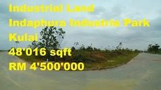 Industrial Land  Indahpuhra Industrial Park - Kulaijaya - Approved to Build a Factory - Iskandar